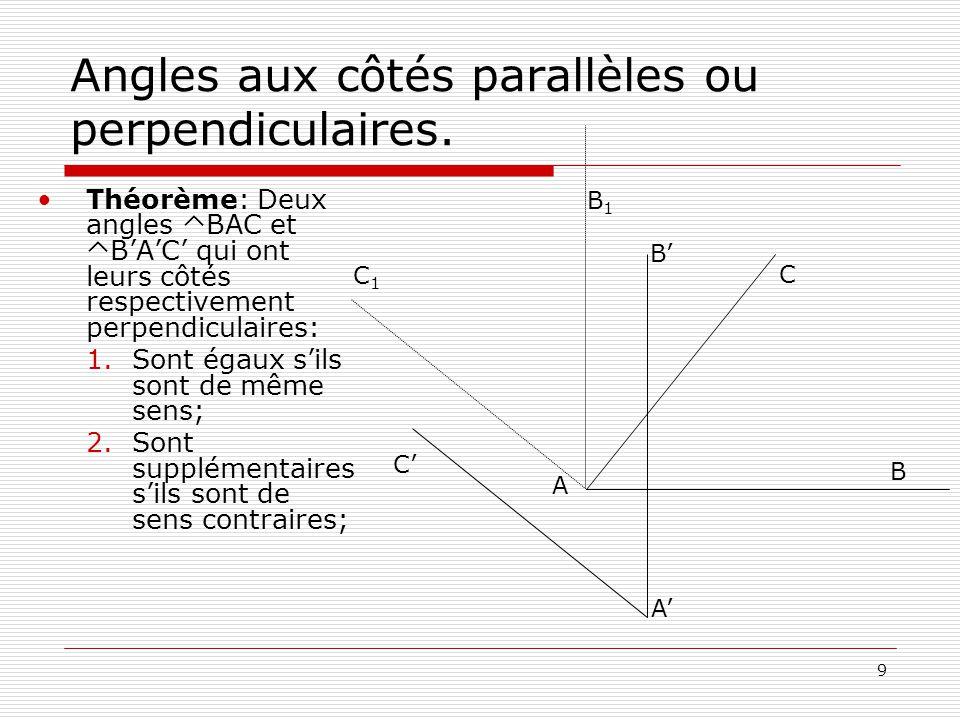 9 Angles aux côtés parallèles ou perpendiculaires.