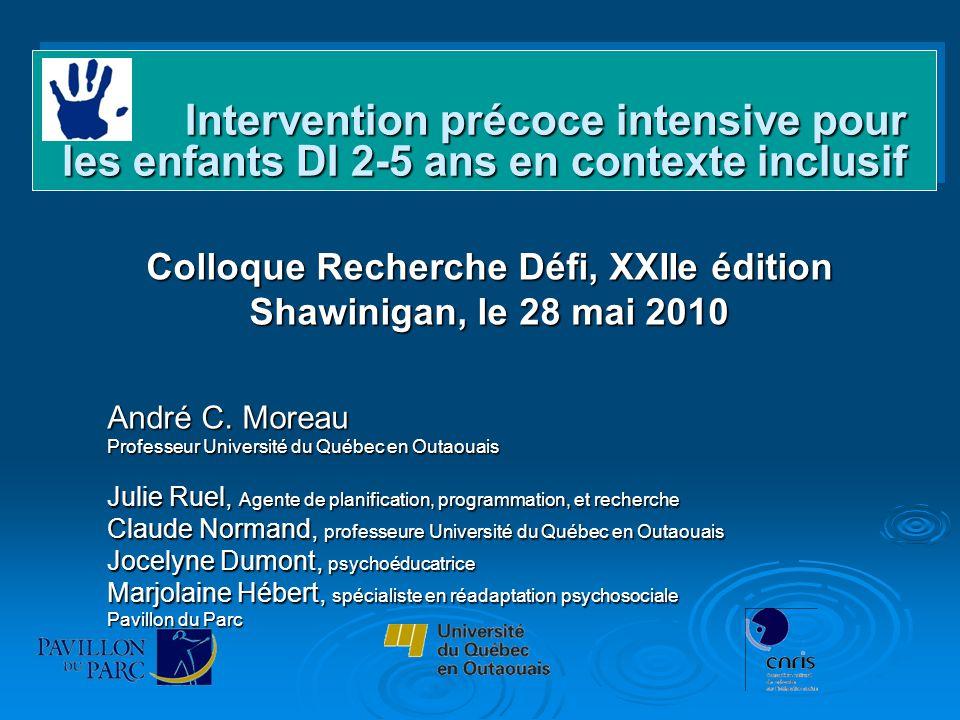 Intervention précoce intensive pour les enfants DI 2-5 ans en contexte inclusif Intervention précoce intensive pour les enfants DI 2-5 ans en contexte