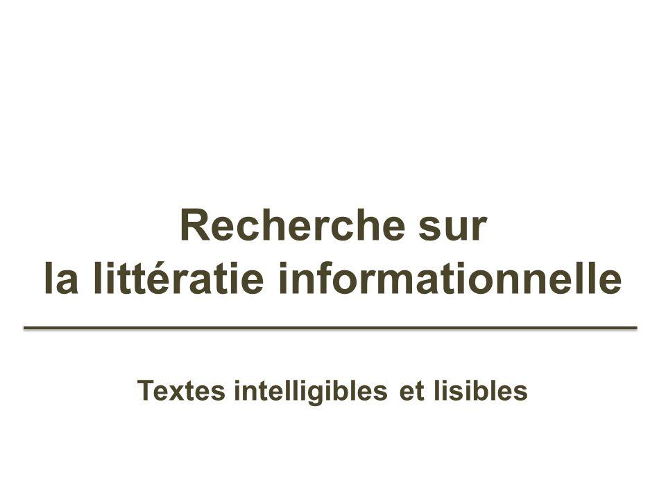 Recherche sur la littératie informationnelle Textes intelligibles et lisibles