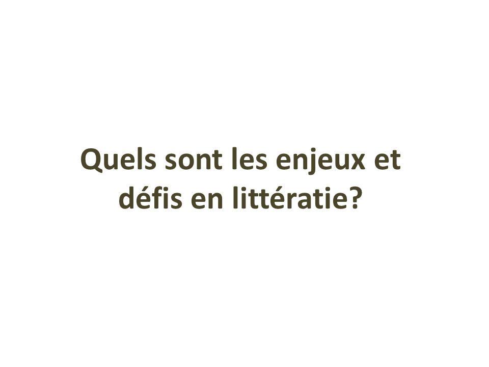 Quels sont les enjeux et défis en littératie?