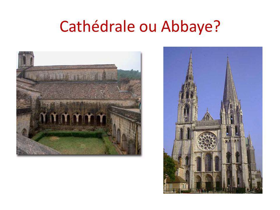 Cathédrale ou Abbaye?