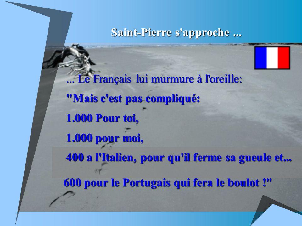 Saint-Pierre s approche......