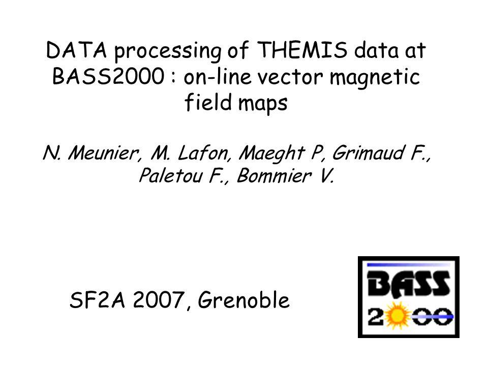 Contexte : BASS2000 Rappel des objectifs : données solaires sol françaises –Standardisation des données : formatage –Archivage des données : pérennisation à long terme –Diffusion de données vers la communauté –Aide à lutilisation de données (codes, ateliers…) Modes de fonctionnement –Mise en ligne rapide / aide aux observations Meudon –Gros volumes Tarbes Données à Tarbes –THEMIS : spectropolarimétrie multi-raies > 7To –HACO (bientôt CLIMSO) –NRH –LJR (bientôt avec CALAS) http://bass2000.bagn.obs-mip.fr/