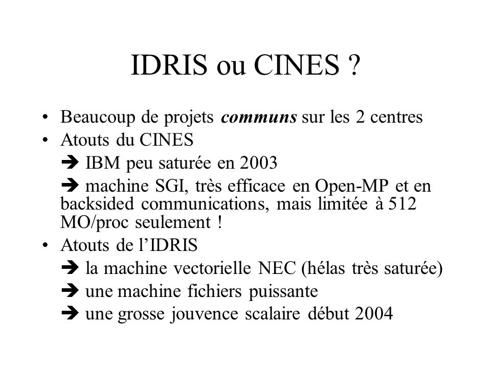 IDRIS ou CINES .