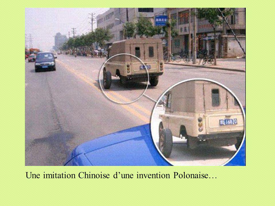 Une imitation Chinoise dune invention Polonaise…