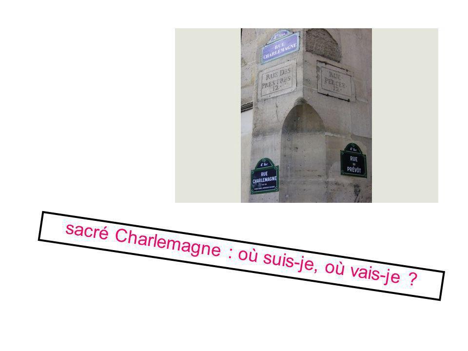 Diaporamas-a-la-con.com sacré Charlemagne : où suis-je, où vais-je ?