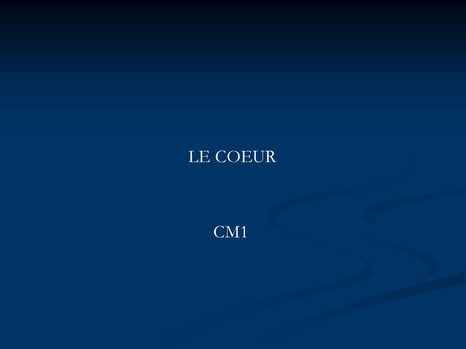 LE COEUR CM1