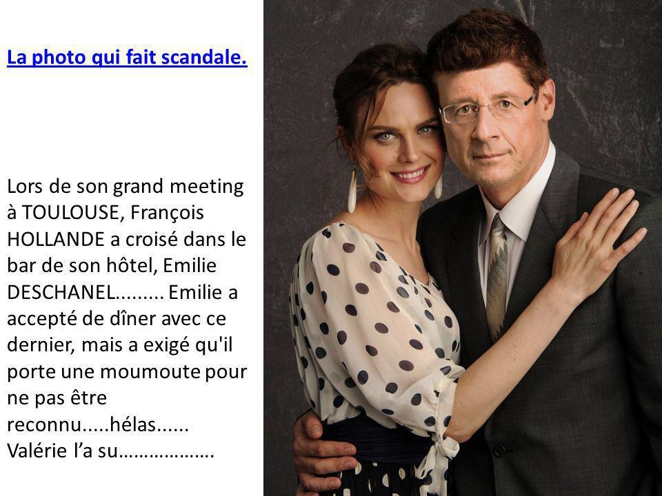 Lors de son grand meeting à TOULOUSE, François HOLLANDE a croisé dans le bar de son hôtel, Emilie DESCHANEL.........