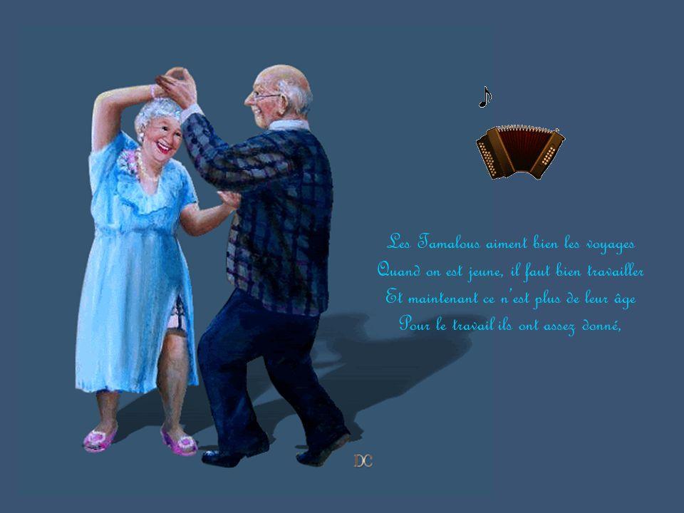 Les tamalous sont des gens très en forme Et le matin il faut se dérouiller Lever les bras et garder le pied ferme Recommencer surtout ne pas forcer.