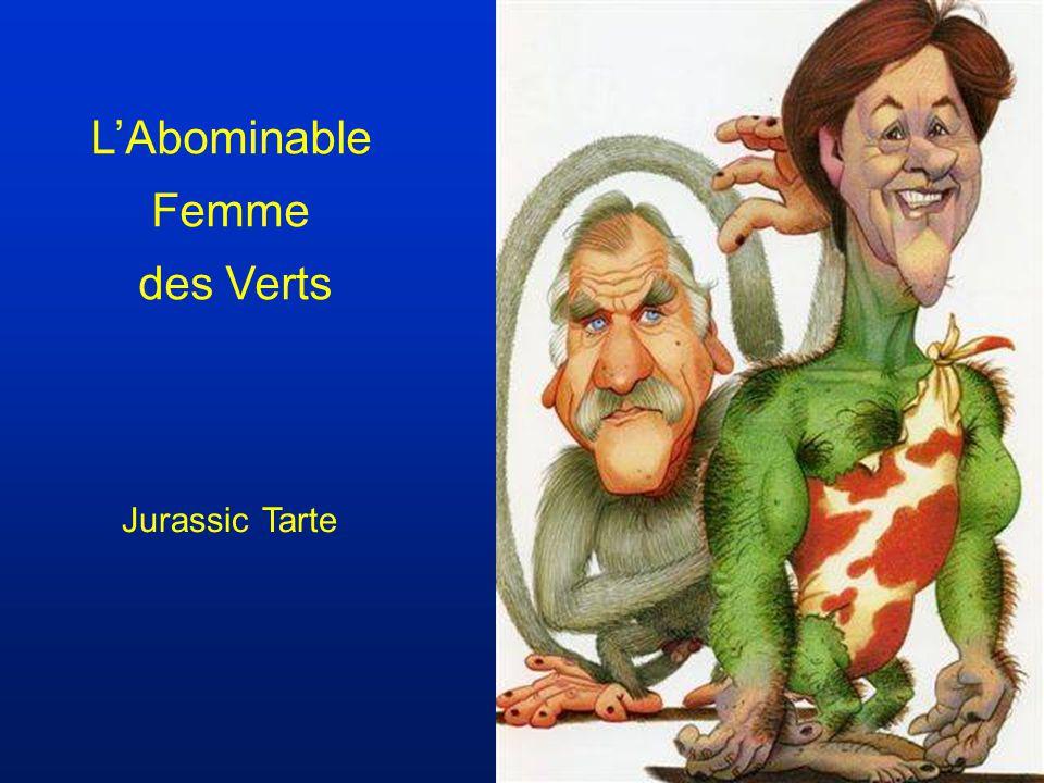 LAbominable Femme des Verts Jurassic Tarte