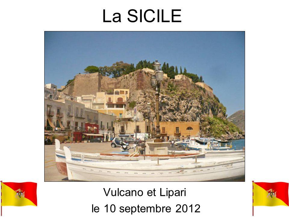 La SICILE Vulcano et Lipari le 10 septembre 2012