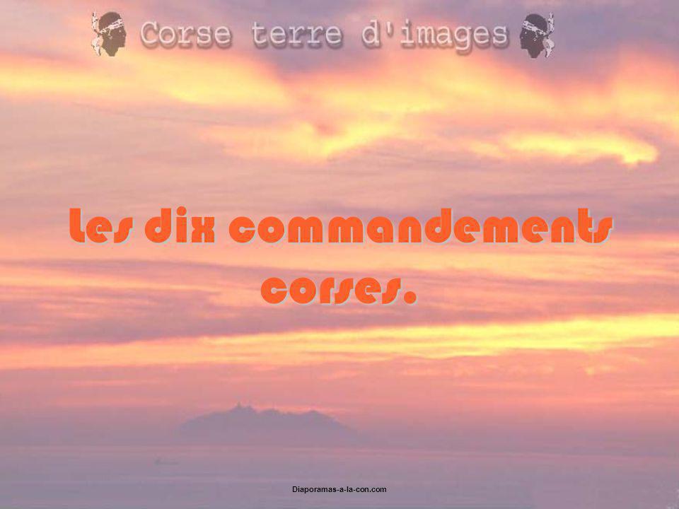 Diaporamas-a-la-con.com Les dix commandements corses.