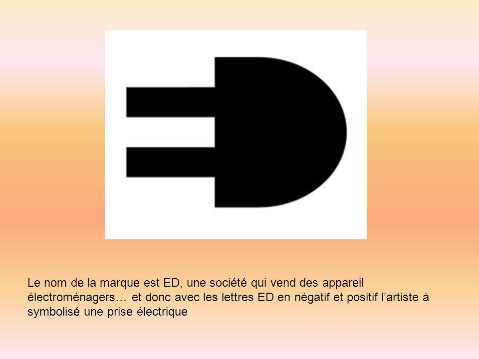 Le nom de la marque est ED, une société qui vend des appareil électroménagers… et donc avec les lettres ED en négatif et positif lartiste à symbolisé