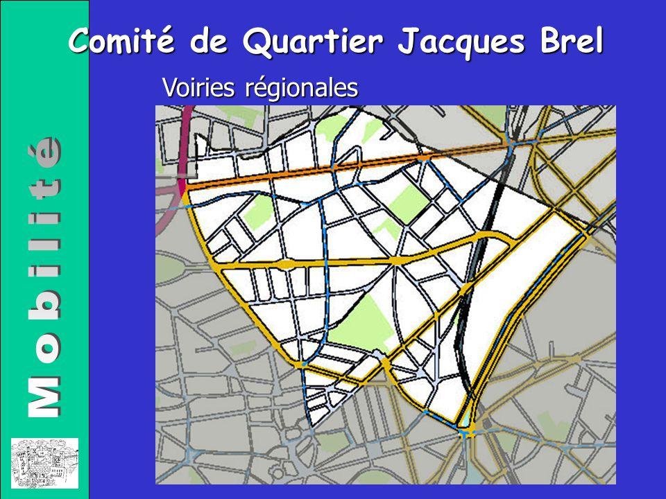 Comité de Quartier Jacques Brel Voiries régionales
