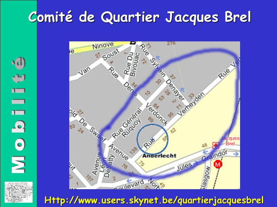 Comité de Quartier Jacques Brel Http://www.users.skynet.be/quartierjacquesbrel