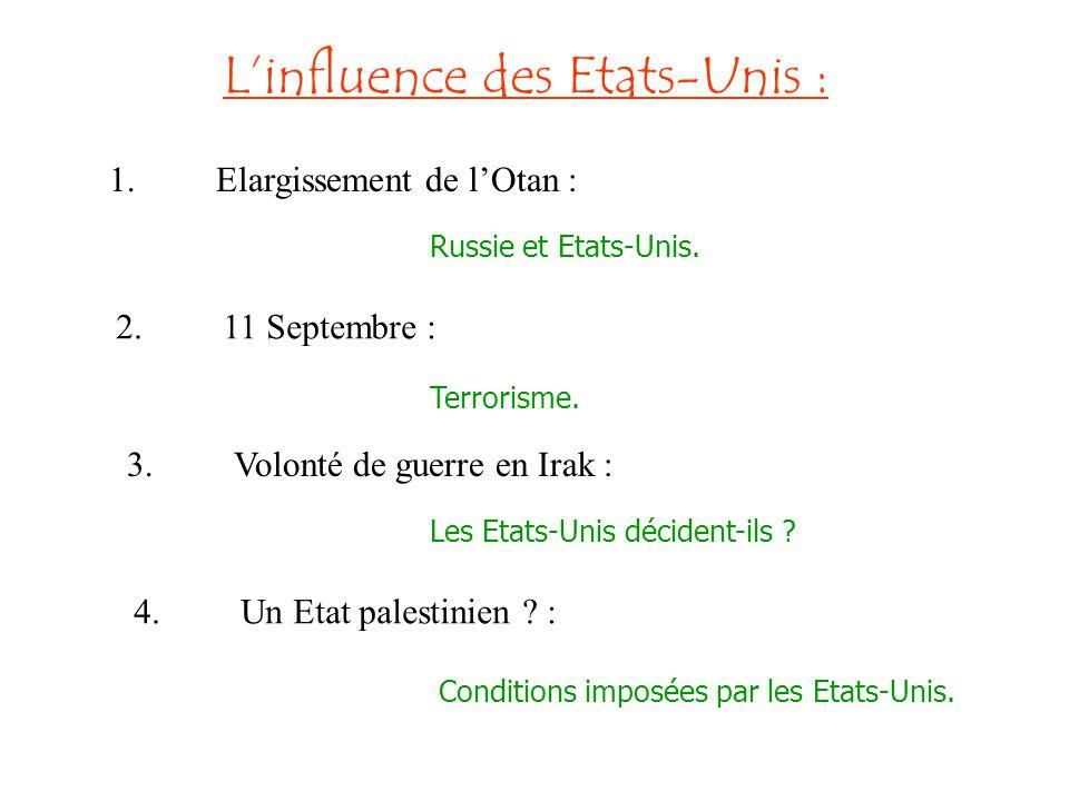 Linfluence des Etats-Unis : 5.LEurope et son élargissement : Enjeu géostratégique.