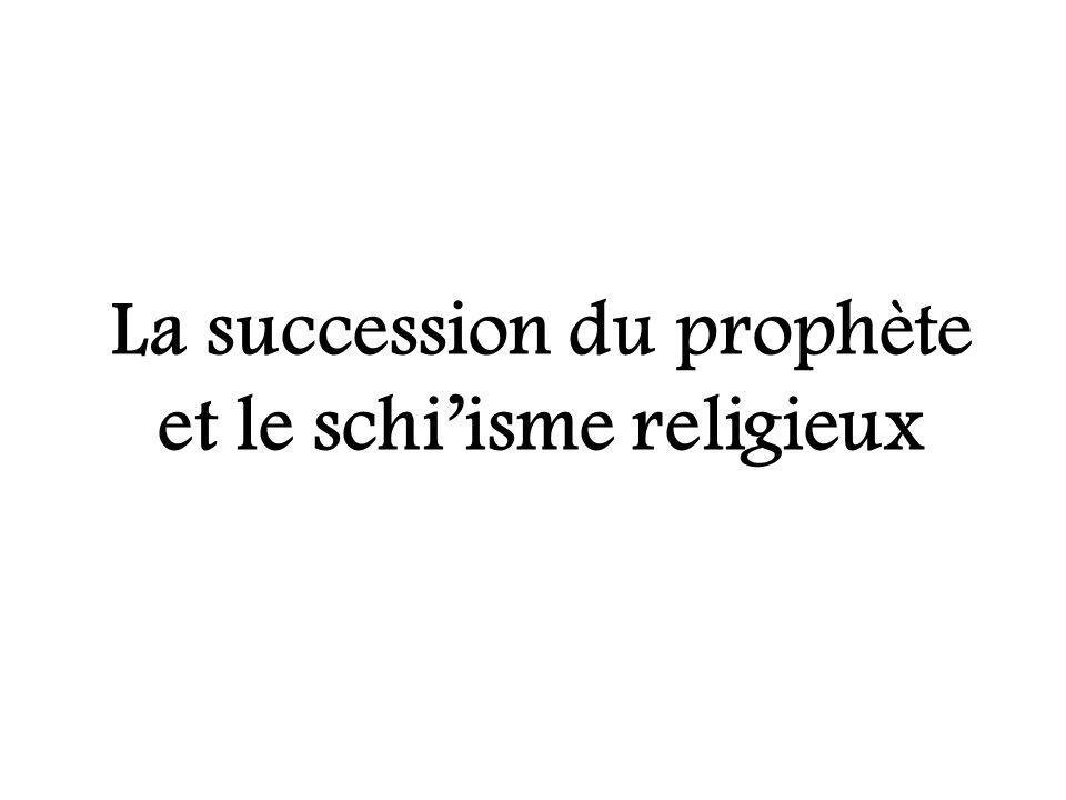La succession du prophète et le schiisme religieux