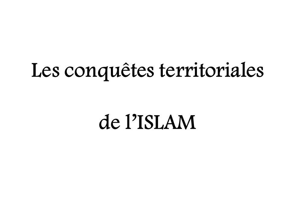 Les conquêtes territoriales de lISLAM