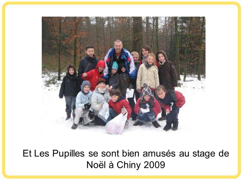 Et Les Pupilles se sont bien amusés au stage de Noël à Chiny 2009