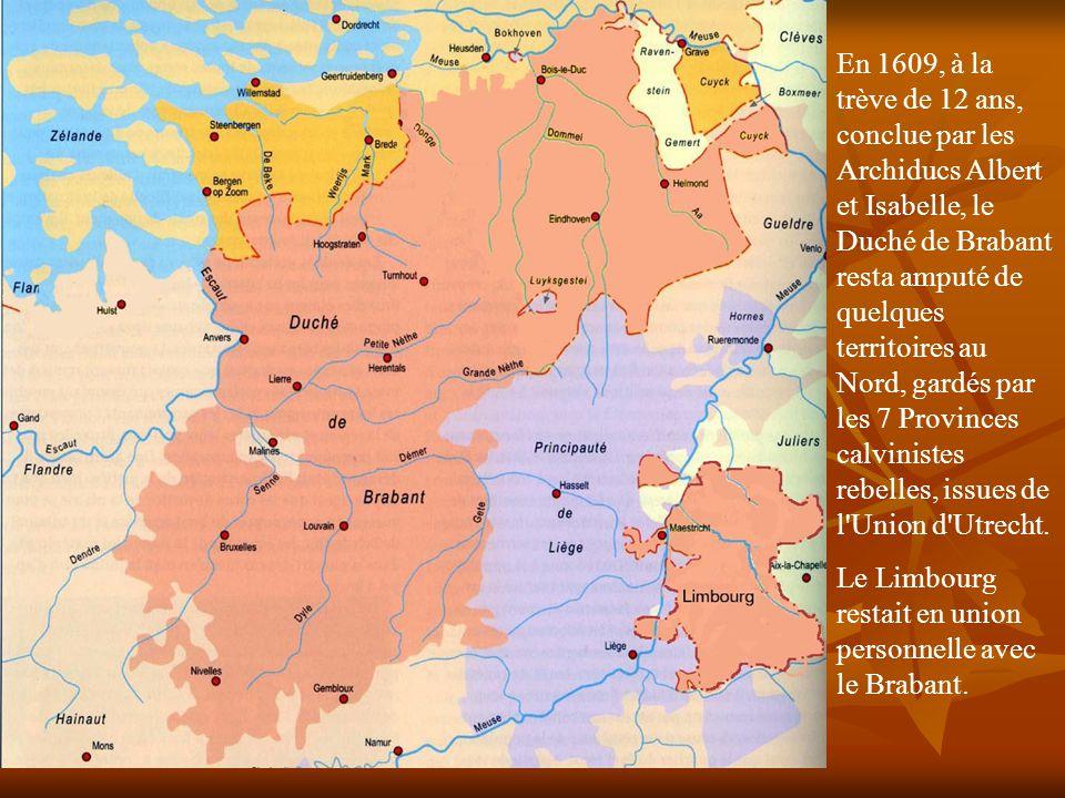 La décomposition territoriale du Brabant du XVIIème au XXème siècles Brabants …flamand ; wallon & Bruxelles