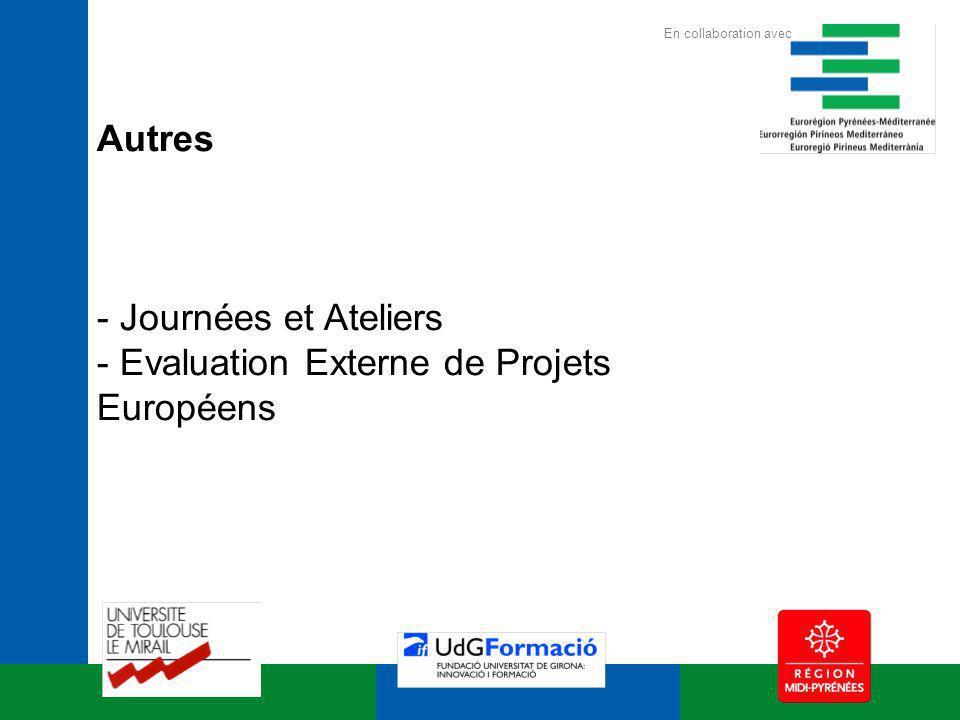 Autres - Journées et Ateliers - Evaluation Externe de Projets Européens En collaboration avec