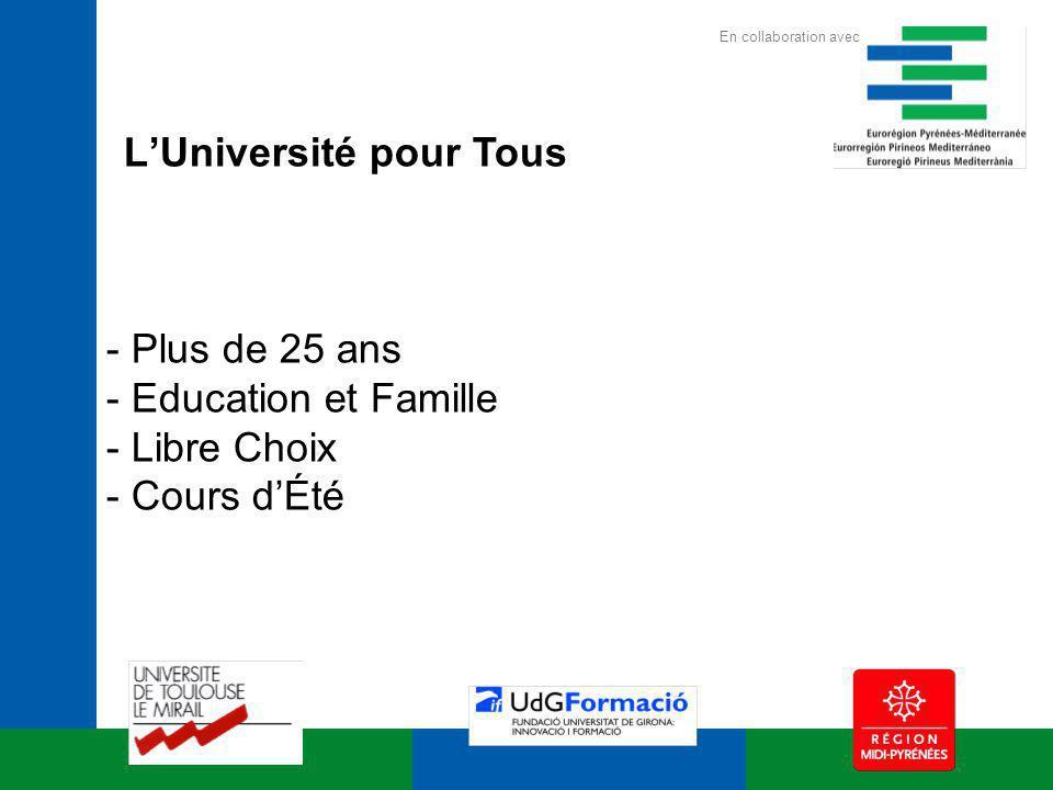LUniversité pour Tous - Plus de 25 ans - Education et Famille - Libre Choix - Cours dÉté En collaboration avec