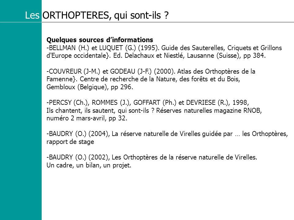 Les ORTHOPTERES, qui sont-ils . Quelques sources dinformations -BELLMAN (H.) et LUQUET (G.) (1995).