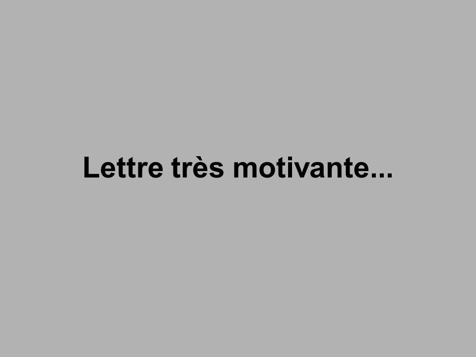 Lettre très motivante...