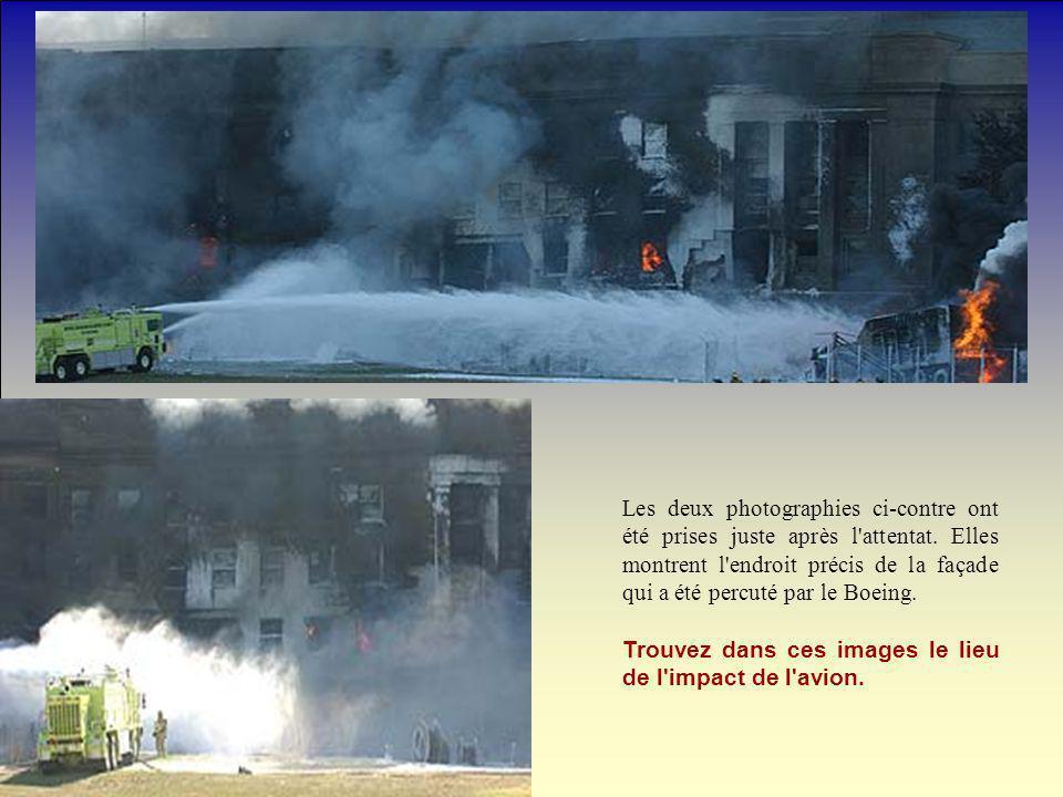 Les deux photographies ci-contre ont été prises juste après l'attentat. Elles montrent l'endroit précis de la façade qui a été percuté par le Boeing.