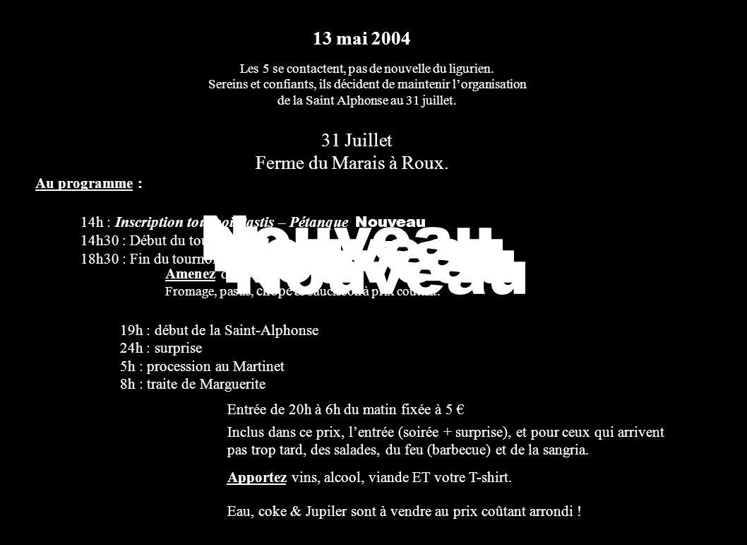 13-05-2003 Les 5 anciennes incarnations contactent les pèlerins : pas de nouvelle.