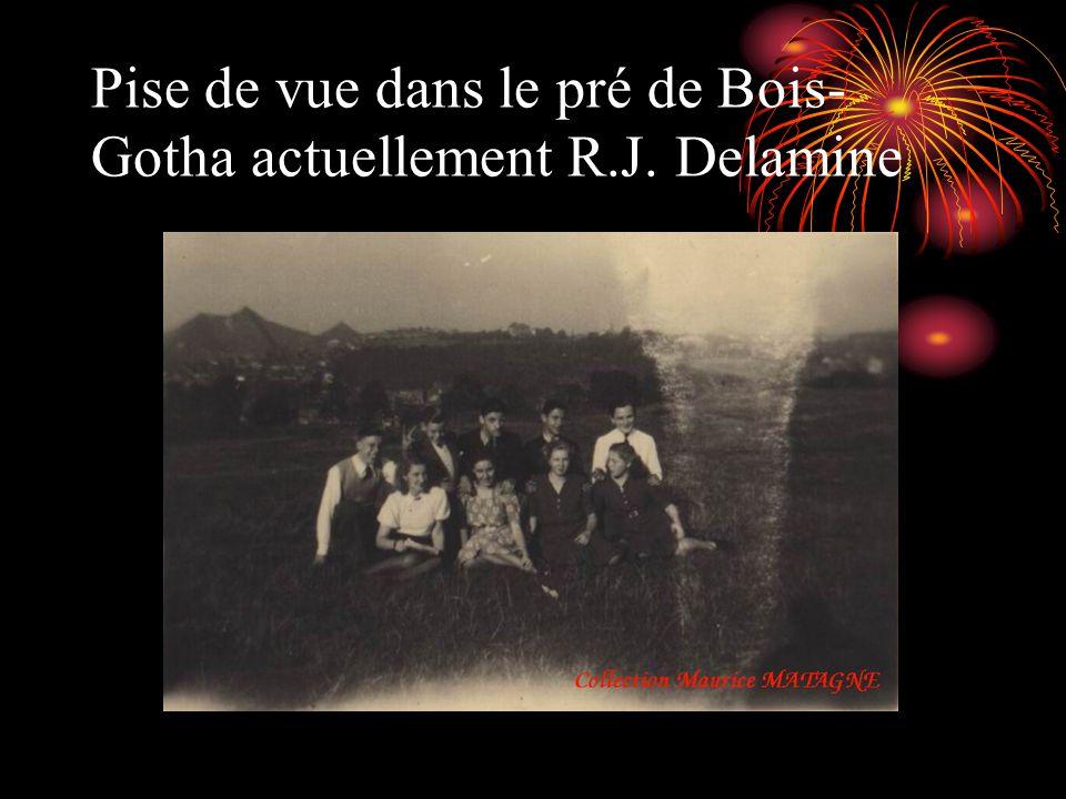 Pise de vue dans le pré de Bois- Gotha actuellement R.J. Delamine
