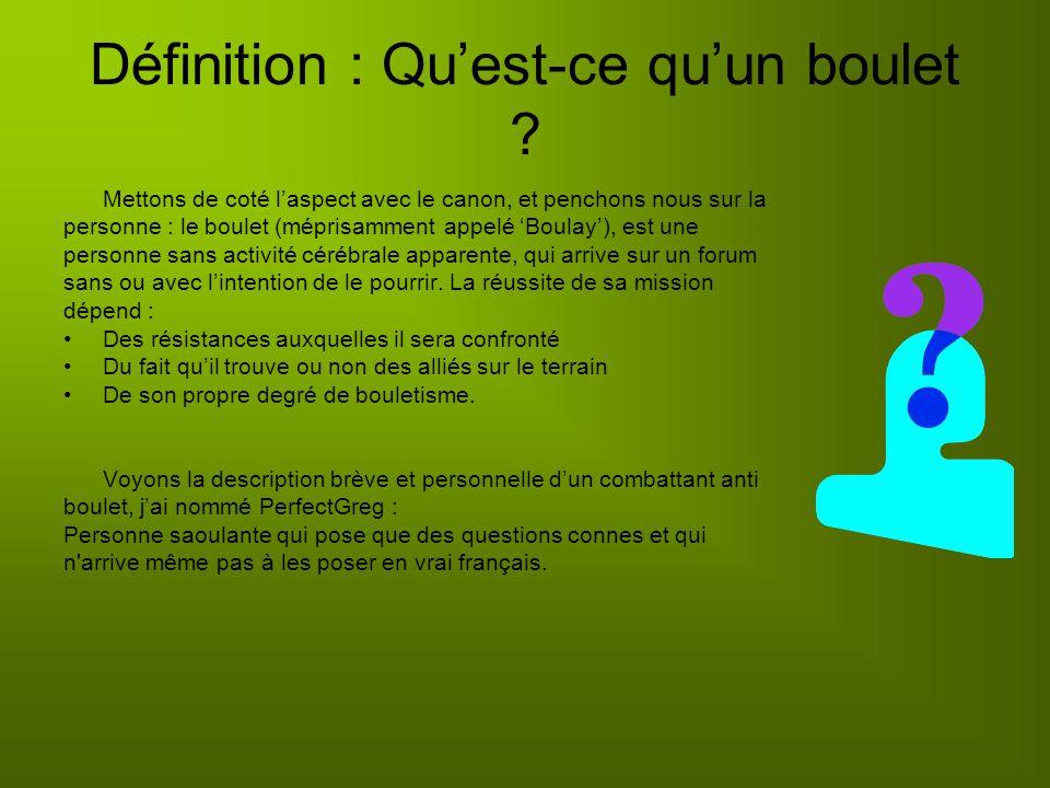 Définition : Quest-ce quun boulet .