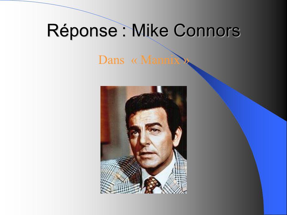 Réponse : Mike Connors Dans « Mannix »