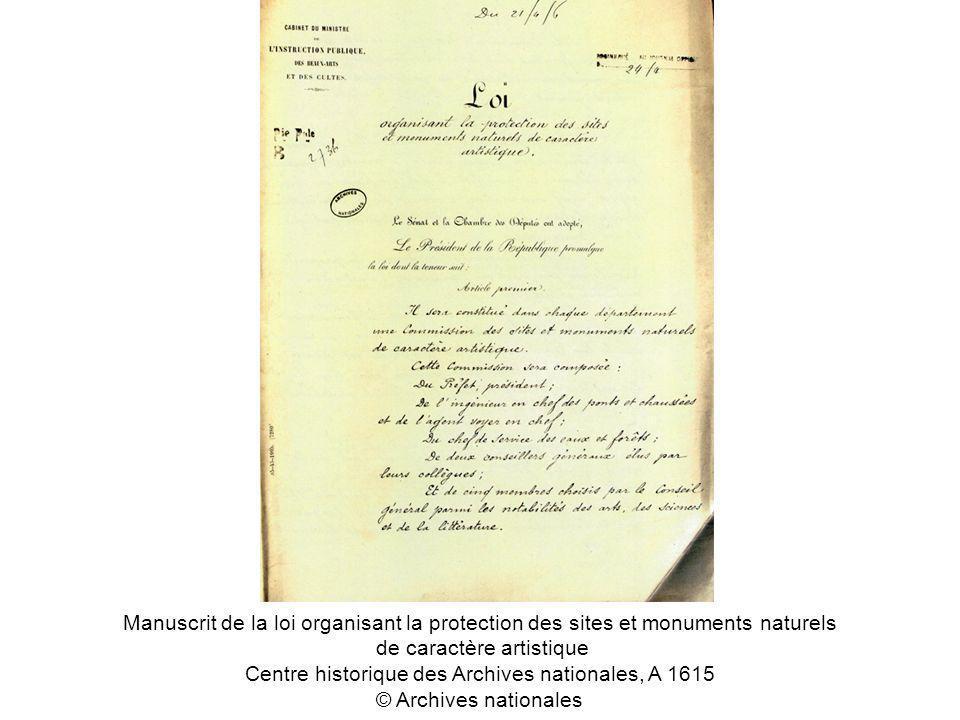 Manuscrit de la loi organisant la protection des sites et monuments naturels de caractère artistique Centre historique des Archives nationales, A 1615 © Archives nationales