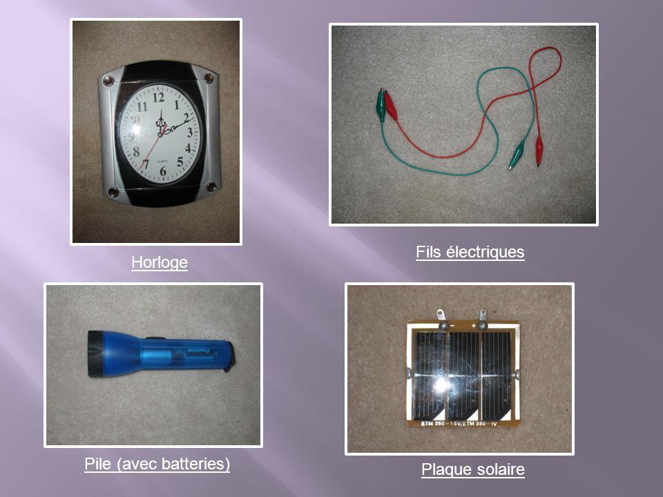 On a choisi de faire fonctionner une horloge avec une pile qui va être la source dénergie de la plaque solaire.