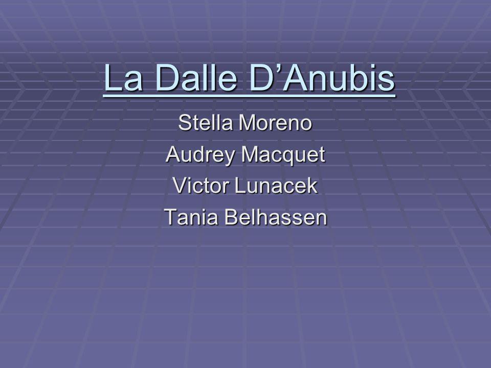 La Dalle DAnubis Stella Moreno Audrey Macquet Victor Lunacek Tania Belhassen