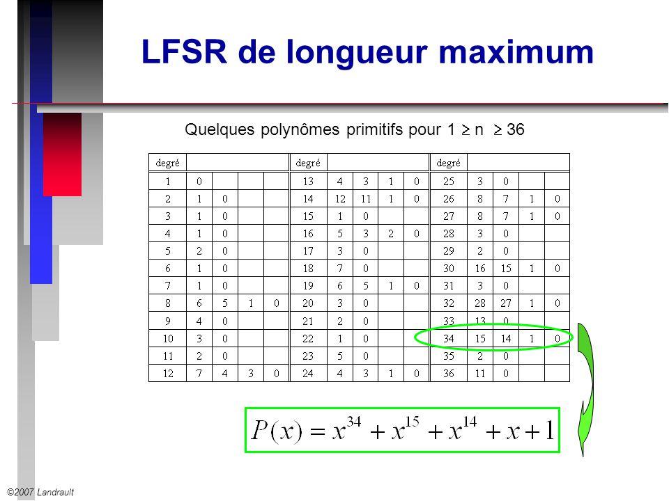 ©2007 Landrault LFSR de longueur maximum Quelques polynômes primitifs pour 1 n 36