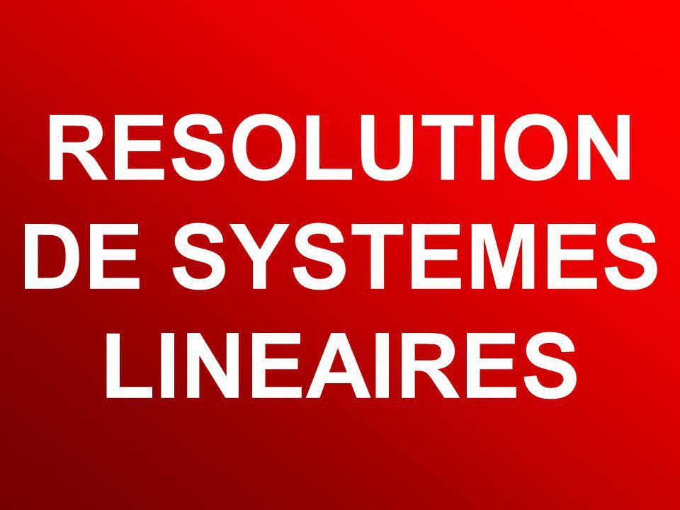 MD Calcul Scientifique 98 RESOLUTION DE SYSTEMES LINEAIRES