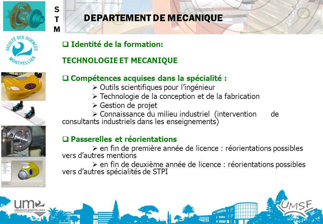 DEPARTEMENT DE MECANIQUE Identité de la formation: TECHNOLOGIE ET MECANIQUE Compétences acquises dans la spécialité : Outils scientifiques pour lingén