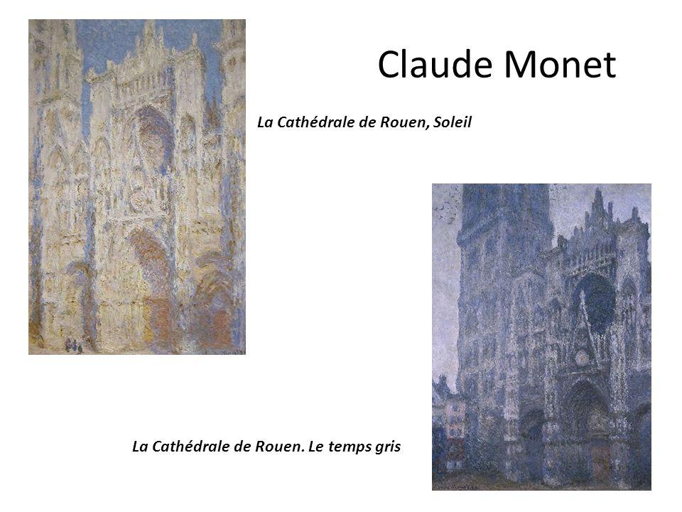 Claude Monet La Cathédrale de Rouen. Le temps gris La Cathédrale de Rouen, Soleil