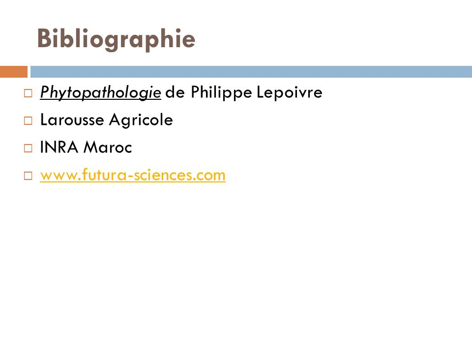 Bibliographie Phytopathologie de Philippe Lepoivre Larousse Agricole INRA Maroc www.futura-sciences.com