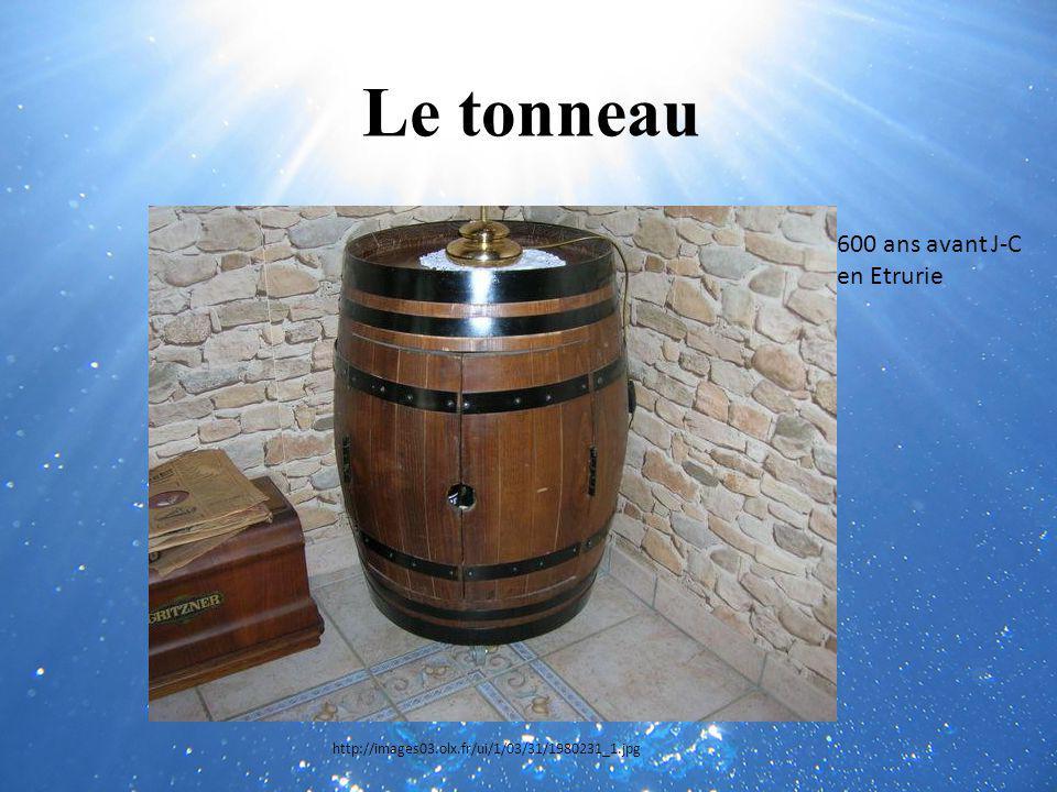 Le tonneau http://images03.olx.fr/ui/1/03/31/1980231_1.jpg 600 ans avant J-C en Etrurie