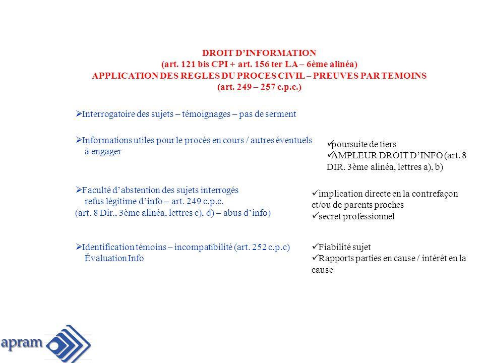 Informations utiles pour le procès en cours / autres éventuels à engager DROIT DINFORMATION (art.