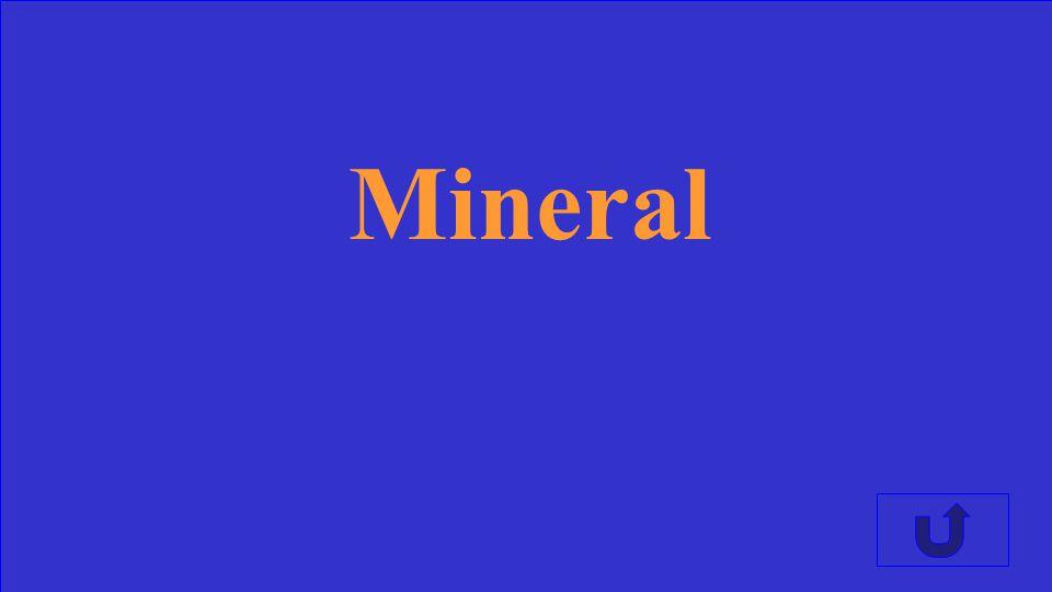 Une masse de materiaux mineral qui peut-etre solide ou non.