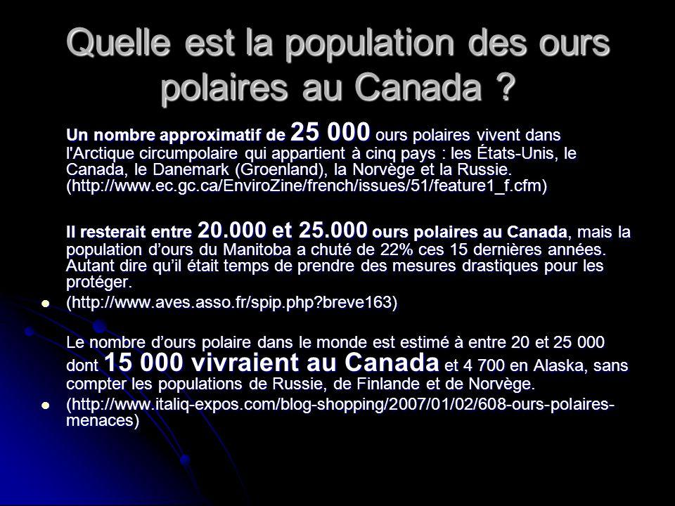 Quelle est la population des ours polaires au Canada ? Un nombre approximatif de 25 000 ours polaires vivent dans l'Arctique circumpolaire qui apparti