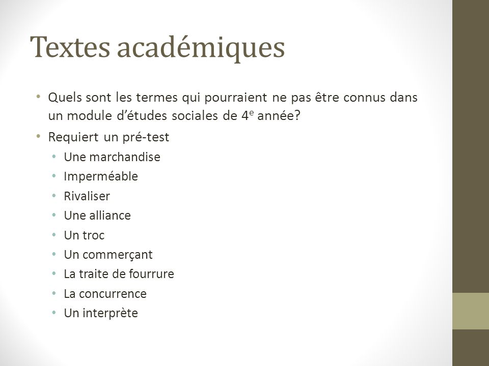 Textes académiques Quels sont les termes qui pourraient ne pas être connus dans un module détudes sociales de 4 e année.