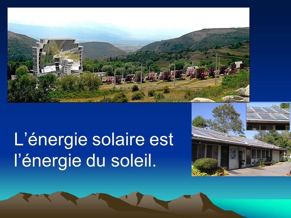 Lénergie solaire est lénergie du soleil.