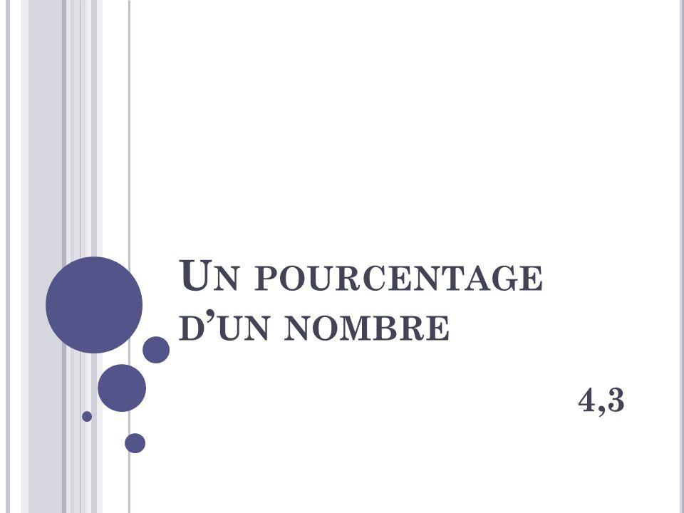 U N POURCENTAGE D UN NOMBRE 4,3
