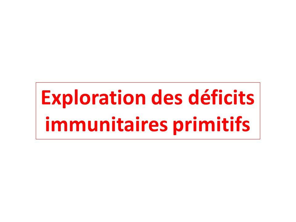 Exploration des déficits immunitaires primitifs
