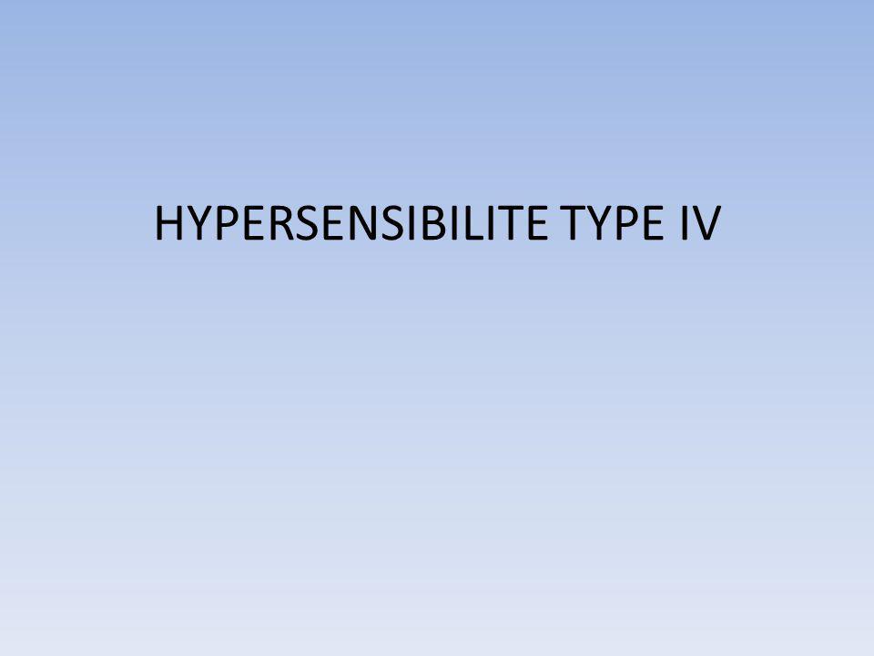 HYPERSENSIBILITE TYPE IV
